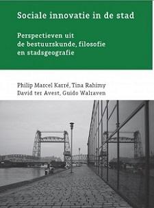 Sociale innovatie in de stad: perspectieven uit de bestuurskunde, filosofie en stadsgeografie